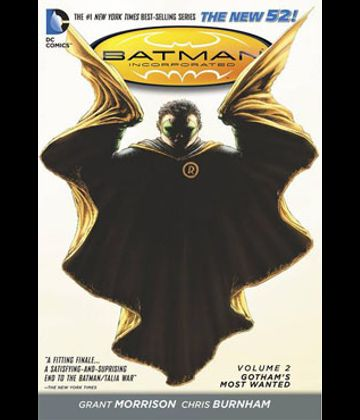 Batman Incorporated 02 - Gothams Most Wanted
